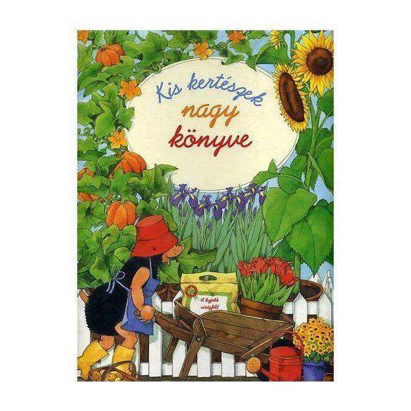 Kis kertészek nagy könyve / Szállítási sérült /