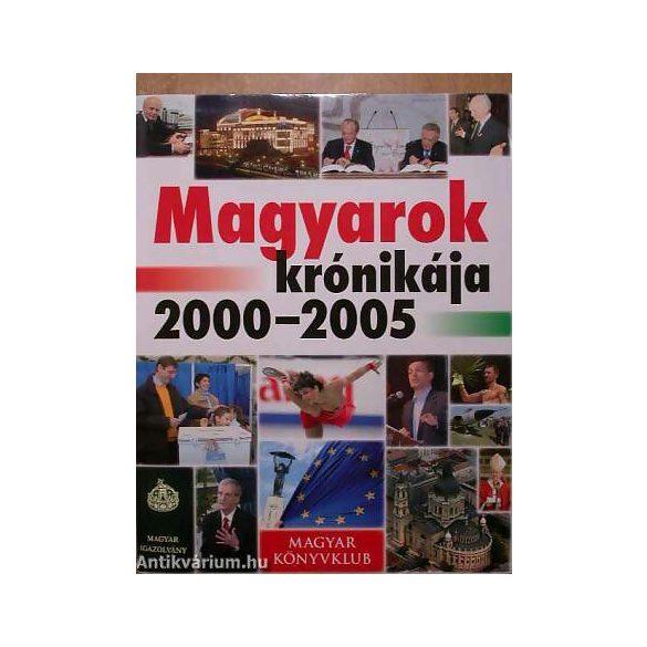 Magyarok krónikája 2000-2005 /Szállítási sérült /