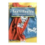 Textilfestés - Kedves motívumok kicsiknek