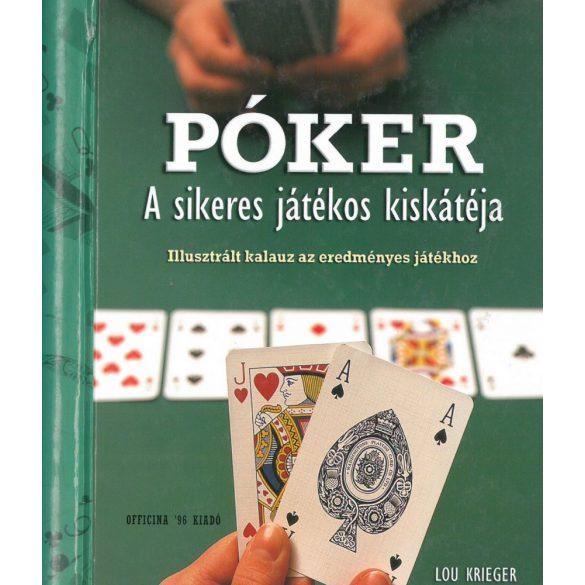Póker- A sikeres játékos kiskátéja /Szállítási sérült /