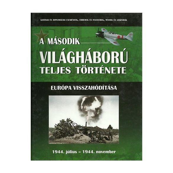 A második világháború teljes története - 8. Kötet - Európa visszahódítása / Szállítási sérült /