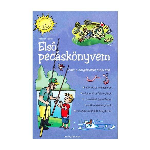 Első pecáskönyvem - Amit a horgászatról tudni kell / Szállítási sérült /