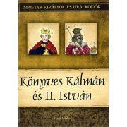 Könyves Kálmán és II. István - A magyar királyok és uralkodók 5. /Szállítási sérült/
