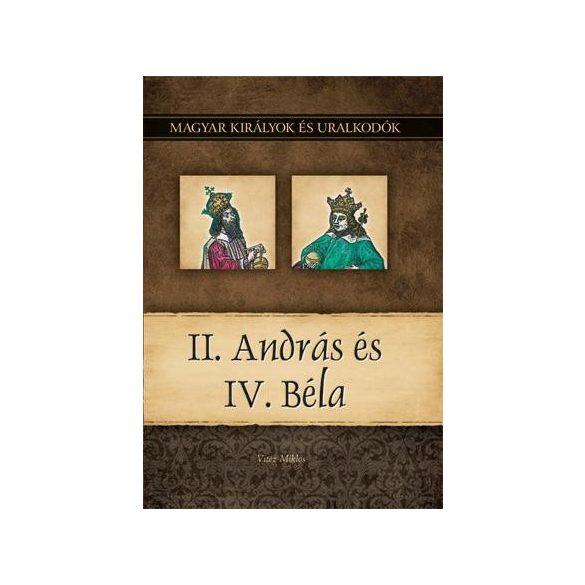 II. András és IV. Béla - Magyar királyok és uralkodók 8.Szállítási sérült