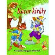 Kacor király - Csalafinta magyar népmesék