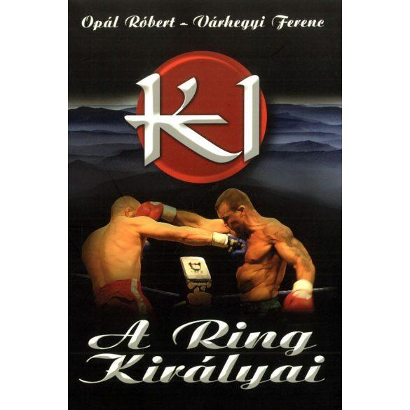 K1 - A ring királyai