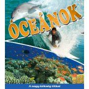 Óceánok - A nagy kékség titkai