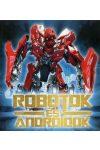 Robotok és androidok /Szállítási sérült /