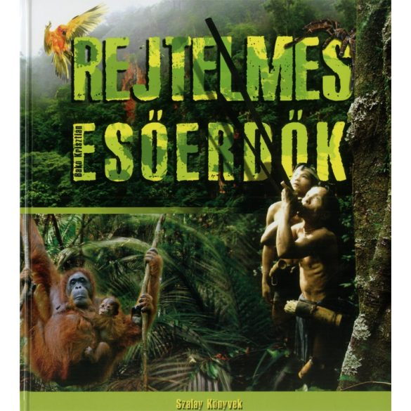 Rejtelmes esőerdők  / Szállítási sérült /