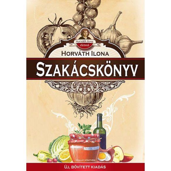Horváth Ilona szakácskönyv - Új, bővített kiadás /Szállítási sérült/