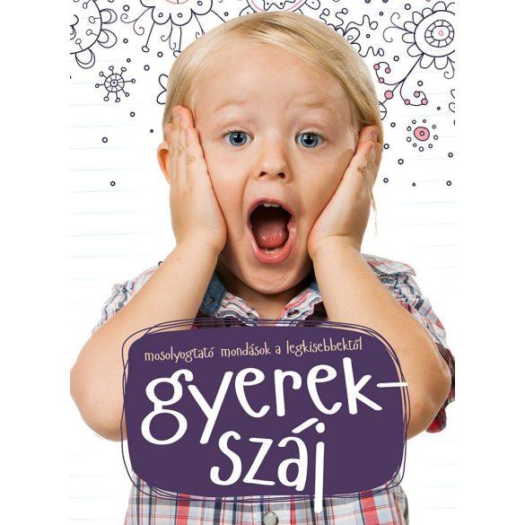 Gyerekszáj   -   Mosolyogtató mondások a legkisebbektől