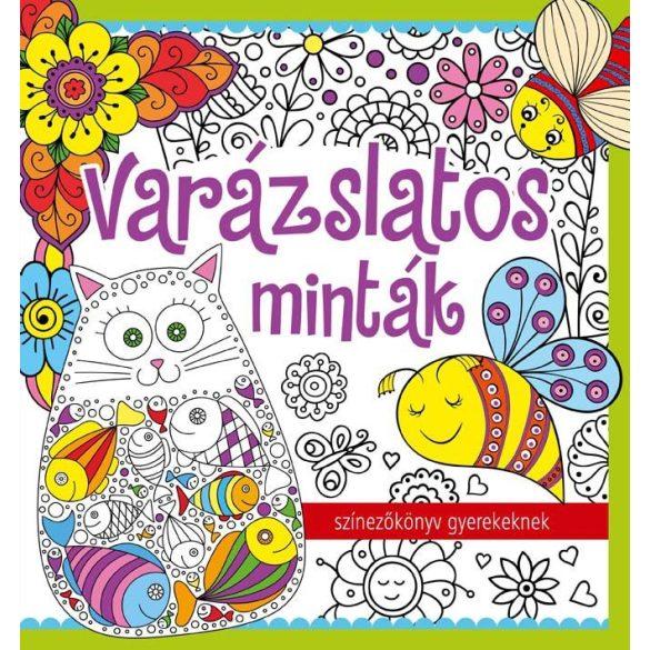 Varázslatos minták - színezőkönyv gyerekeknek