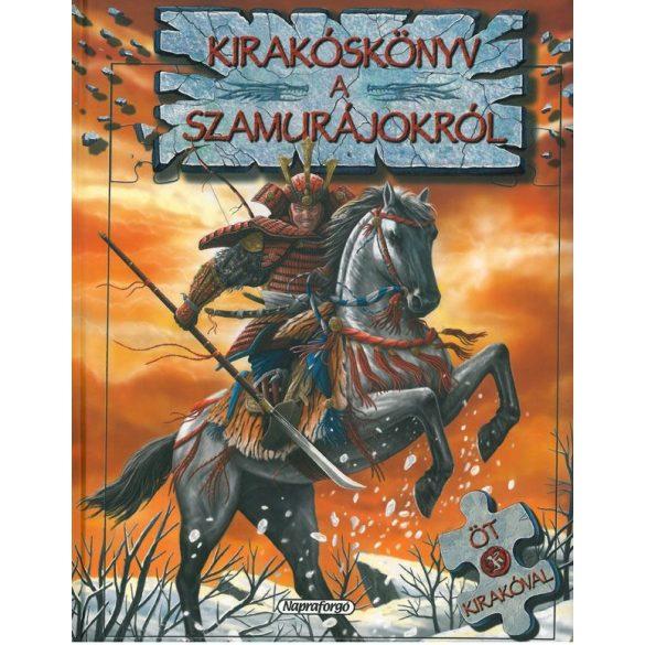 Kirakóskönyv a Szamurájokról / Szállítási sérült /
