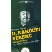II.Rákóczi Ferenc magánélete-Egy szabadsághős másik arca