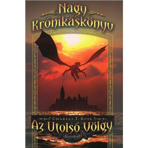 Az utolsó völgy - Nagy Krónikáskönyv