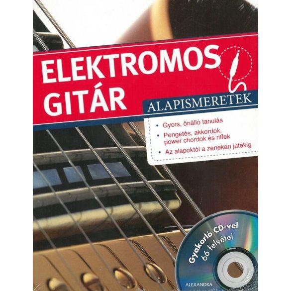 Elektromos gitár alapismeretek- gyakorló CD-vel / Szállítási sérült /