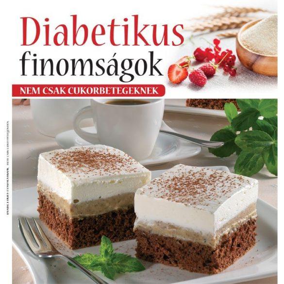 Diabetikus finomságok - új kiadás /Szállítási sérült /