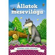 Állatok mesevilága    -   Gyerekkorunkat idéző  tanulságos, mókás és  szép mesék/ Szállítási sérült/