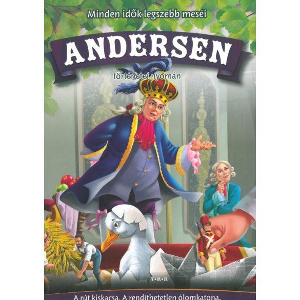 Minden idők legszebb meséi Andersen ( A rút kiskacsa, A rendíthetetlen ólomkatona, A fenyőfa, A császár új ruhája) Szállítási sérült