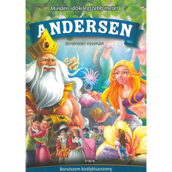 Minden idők legszebb meséi Andersen (Borsószem királykisasszony, A hókirálynő, A kis hableány, Pöttöm Panna) Szállítási sérült