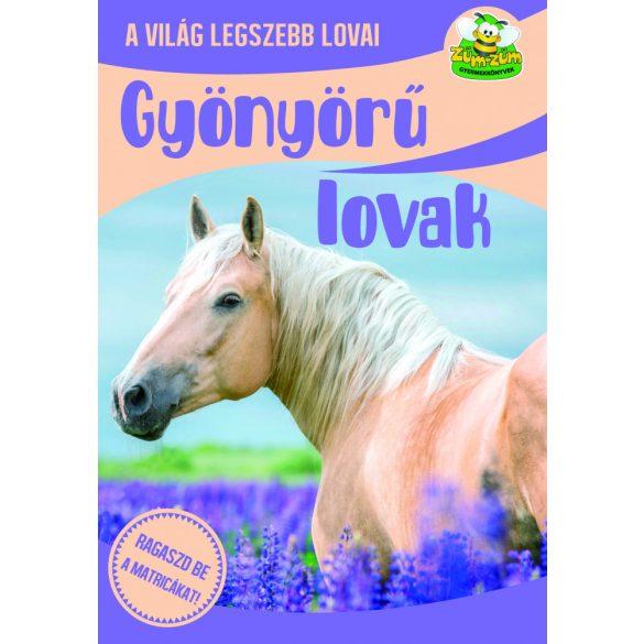 Gyönyörű lovak - A világ legszebb lovai