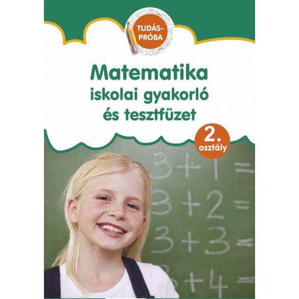 Matematika iskolai gyakorló és tsztfüzet 2. osztály
