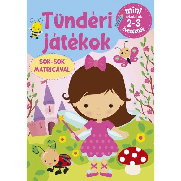 Tündéri Játékok- Mini feladatok 2-3 éveseknek