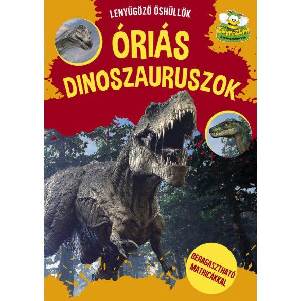 Óriás dinoszauruszok - beragasztható matricákkal - ÚJ