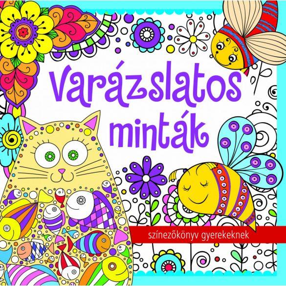 Varázslatos minták - színezőkönyv gyerekeknek - ÚJ