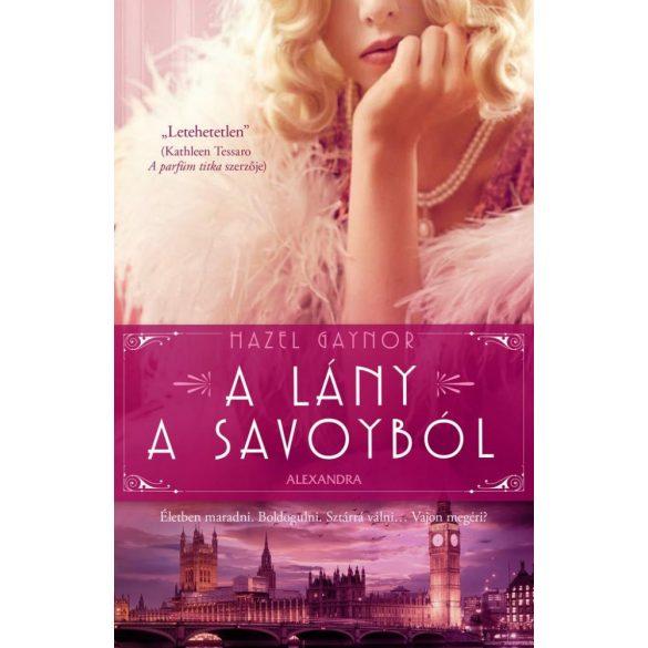 A lány a Savoyból - Hazel Gaynor