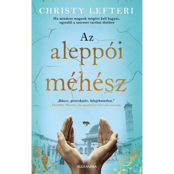 Az aleppói méhész - Christy Lefteri