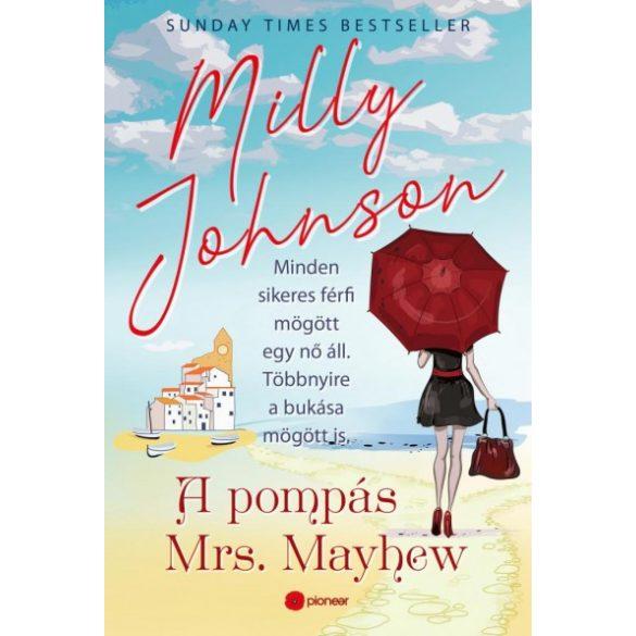 A pompás Mrs. Mayhew - Milly Johnson