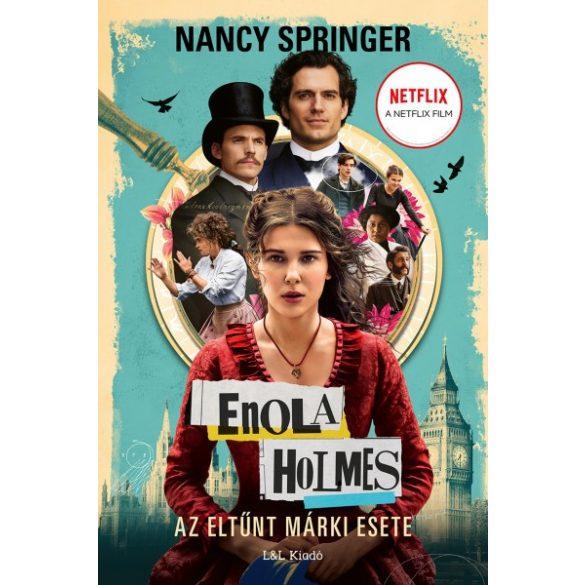 Enola Holmes - Az eltűnt márki esete