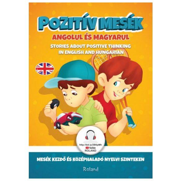 Pozitív mesék angolul és magyarul
