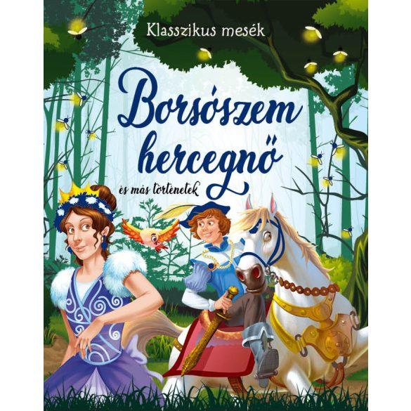 Borsószem hercegnő és más történetek