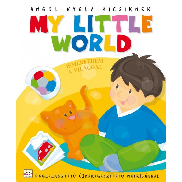 My little world - ismerkedem a világgal
