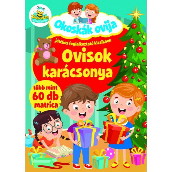 Okoskák Ovija - Ovisok Karácsonya